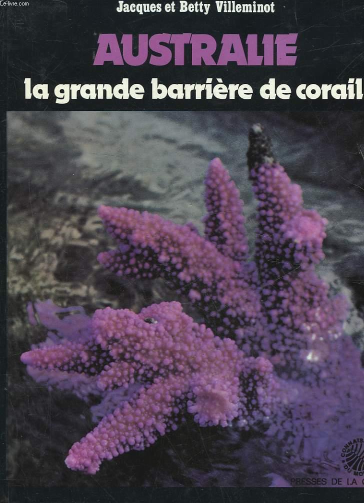 AUSTRALIE - LA GRANDE BARRIERE DE CORAIL