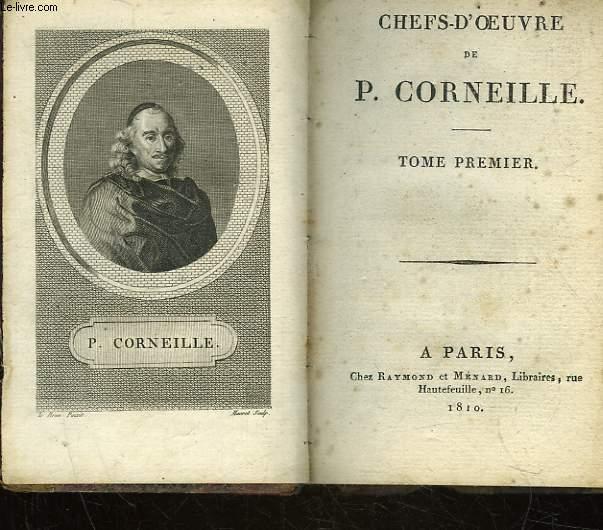 CHEFS D'OEUVRE DE P. CORNEILLE - TOME 1