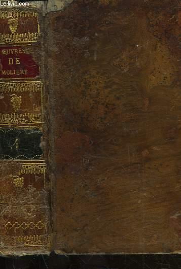 OEUVRES DE J. B. POQUELIN DE MOLIERE - TOME 4