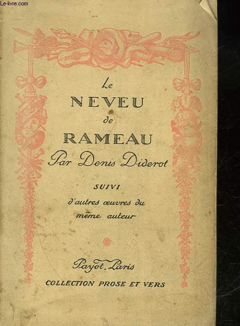 LE NEVEU DE RAMEAU - SUIVI - D'AUTRES OEUVRES DU MEME AUTEUR PRESENTEES PAR ANDRE BILLY