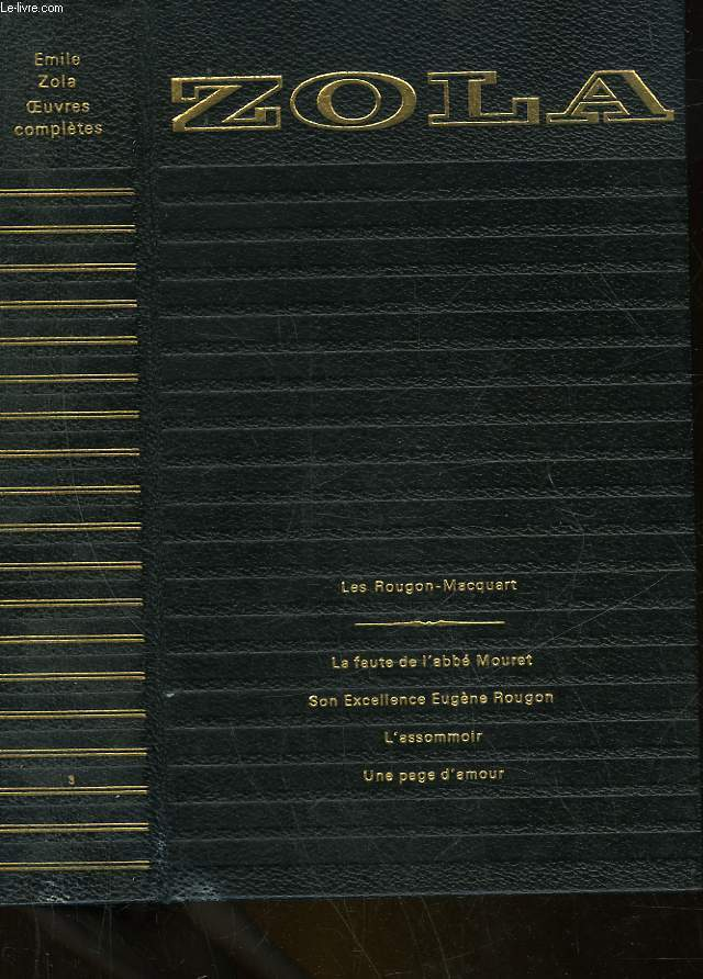 OEUVRES COMPLETES - 3 - LES ROUGON-MACQUART