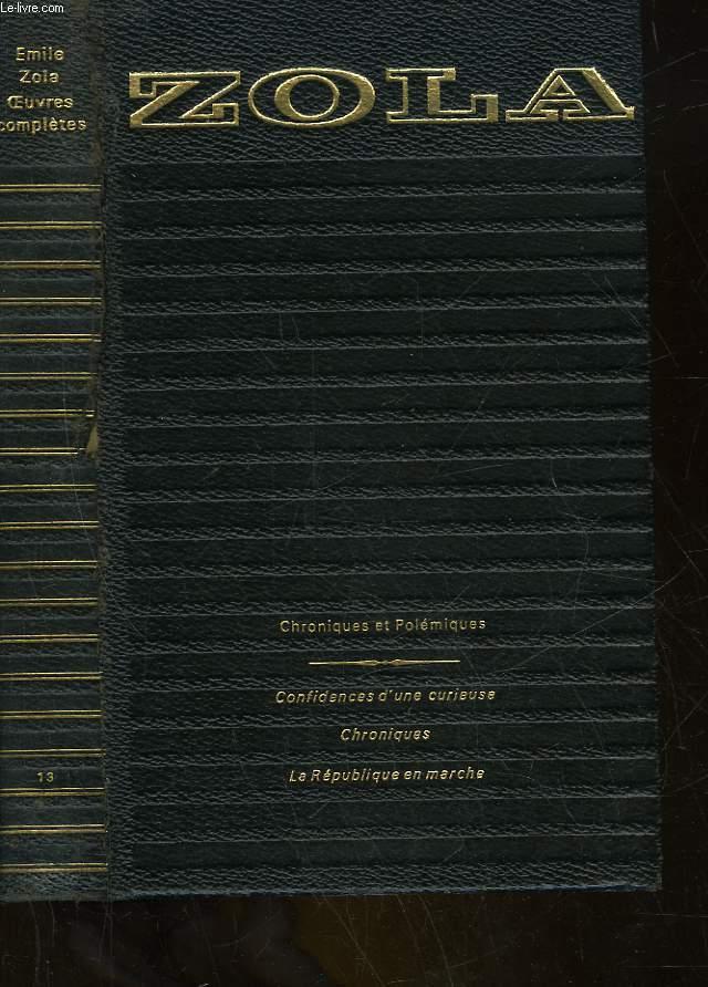 OEUVRES COMPLETES - 13 - CHRONIQUES ET POLEMIQUES 1