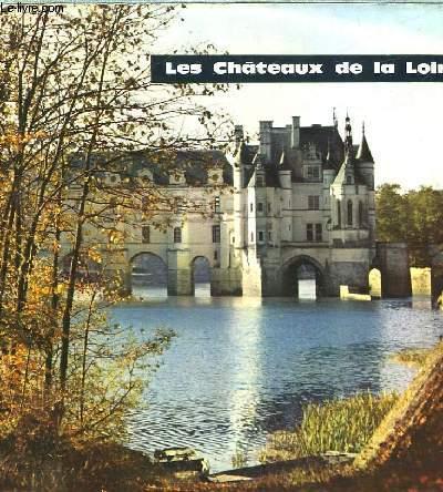 LES CHATEAUX DE LA LOIRE - TOURISME FRANCE N°1