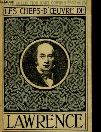 LES CHEFS-D'OEUVRE DE LAWRENCE - 1769-1830