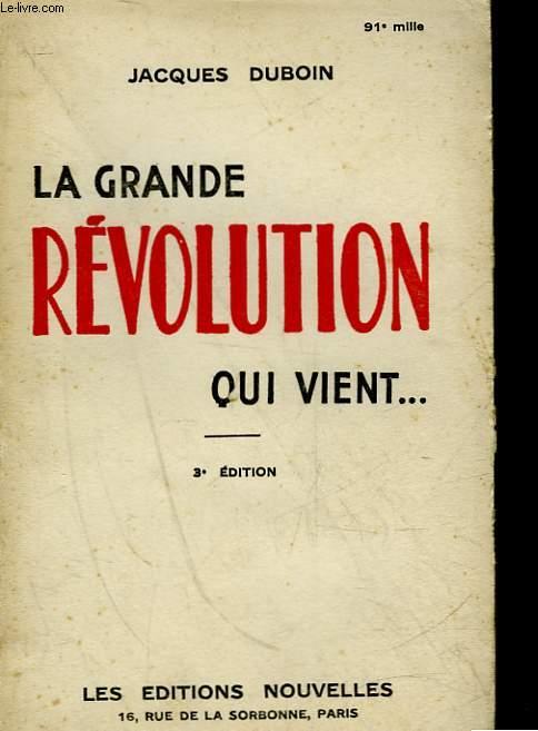 LA GRANDE REVOLUTION QUI VIENT...