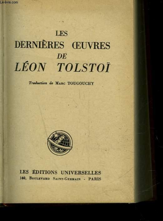 LES DERNIERES OEUVRES DE LEON TOLSTOI