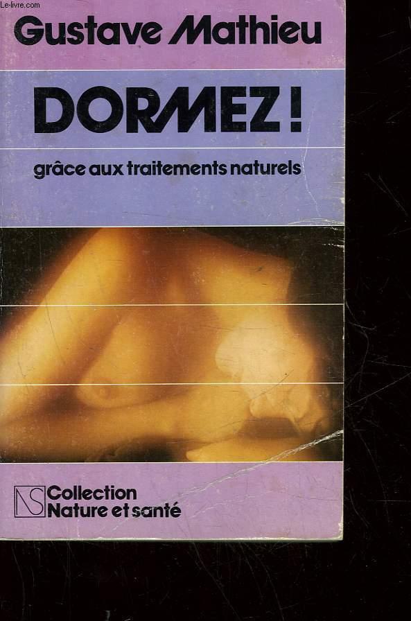 DORMEZ! GRACE AUX TRAITEMENTS NATURELS