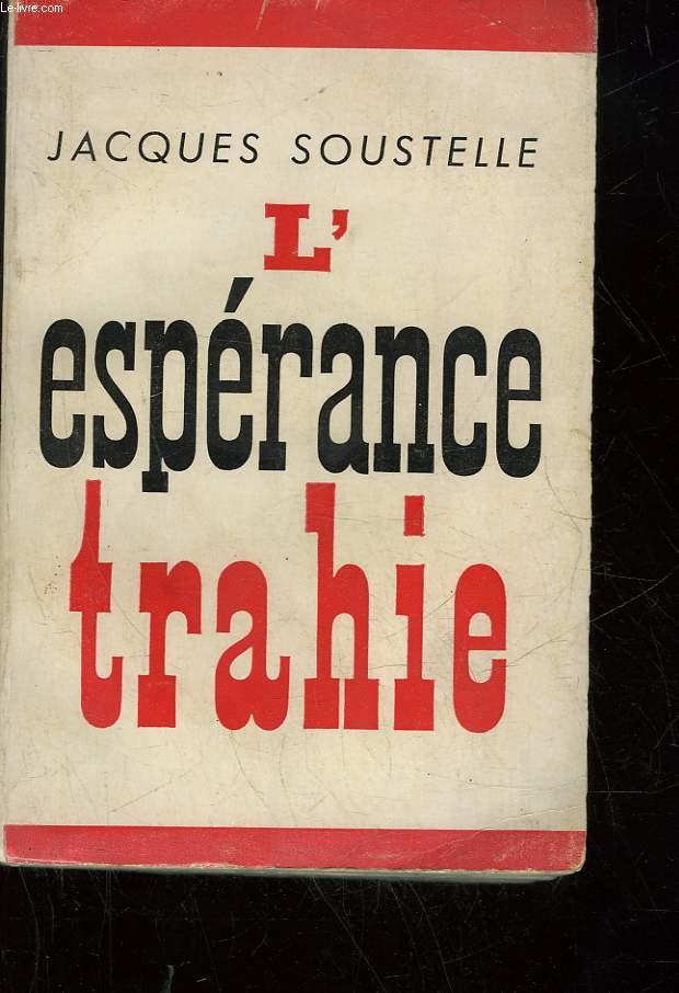 L'ESPERANCE TRAHIE - 1958 - 1961