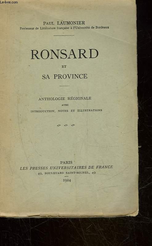 RONSARD ET SA PROVINCE - ANTHOLOGIE REGIONALE