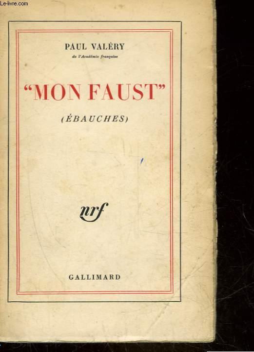 MON FAUST - EBAUCHES