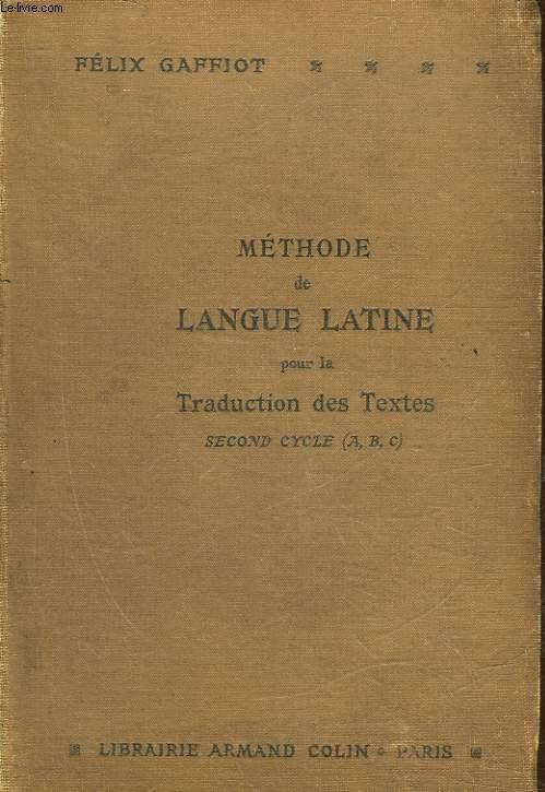 METHODE DE LANGUE LATINE POUR LA TRADUCTION DES TEXTES