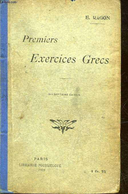 PREMIERS EXERCIES GRECS - VERSIONS ET THEMES FACILES
