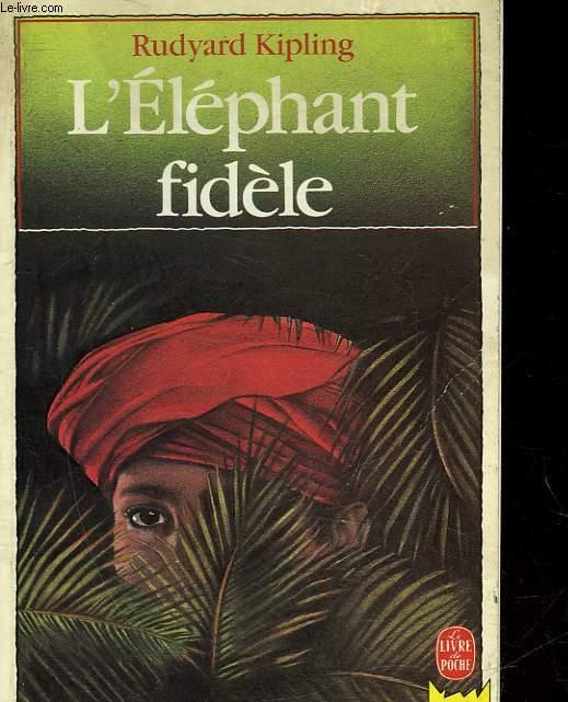 L'ELEPHANT FIDELE