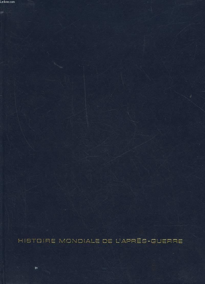 HISTOIRE MONDIALE DE L'APRES GUERRE - TOME 1 - 1945 - 1953