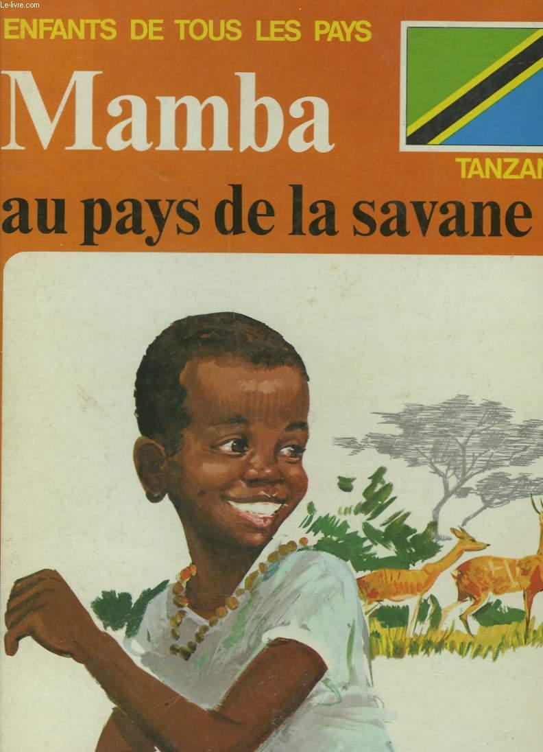 MAMBA AU PAYS DE LA SAVANE