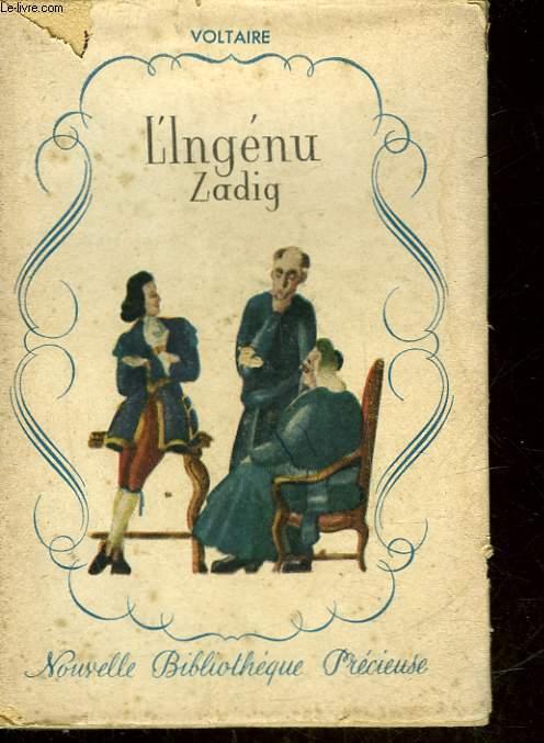 L'INGENU - ZADIG - LE MONDE COMME IL VA - LA SAGESSE HUMAINE