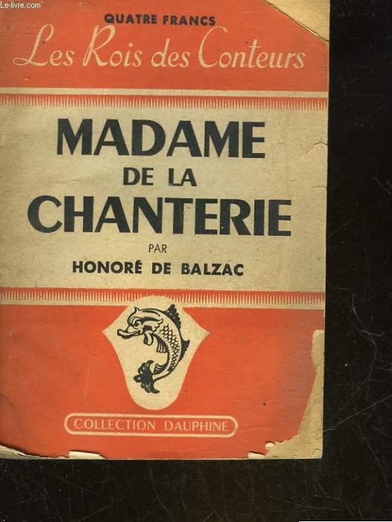 MADAME DE LA CANTERIE - L'ENVERS DE L'HISTOIRE CONTEMPORAINE