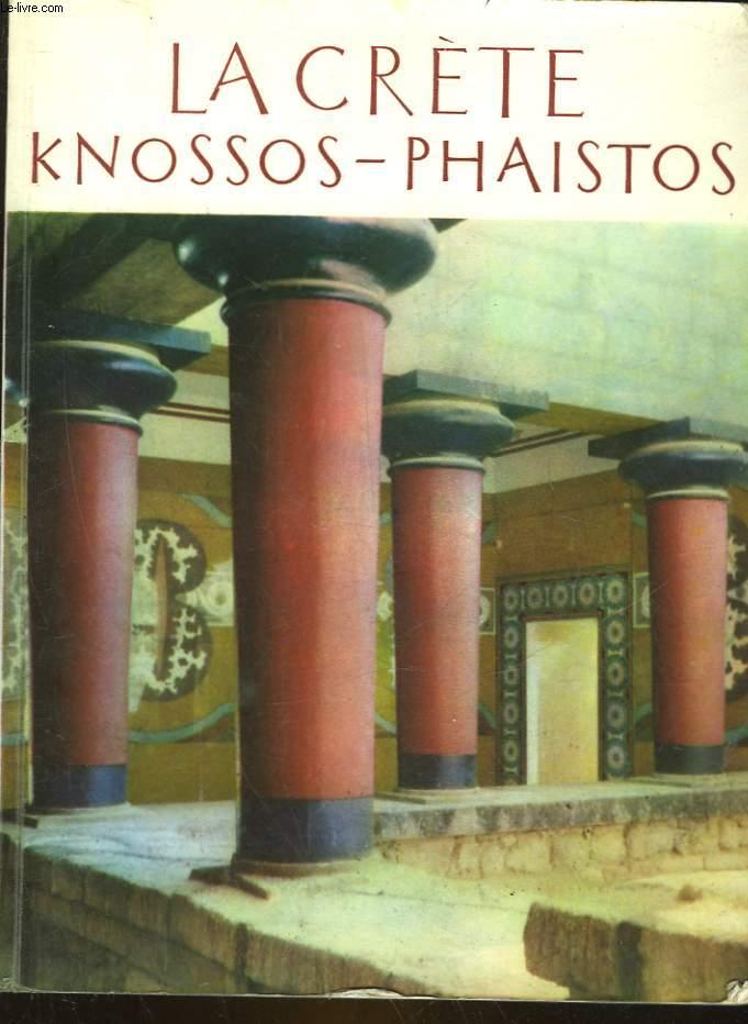 LA CRETE - KNOSSOS - PHAISTOS