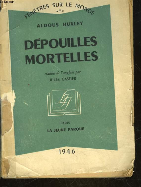 DEPOUILLES MORTELLES