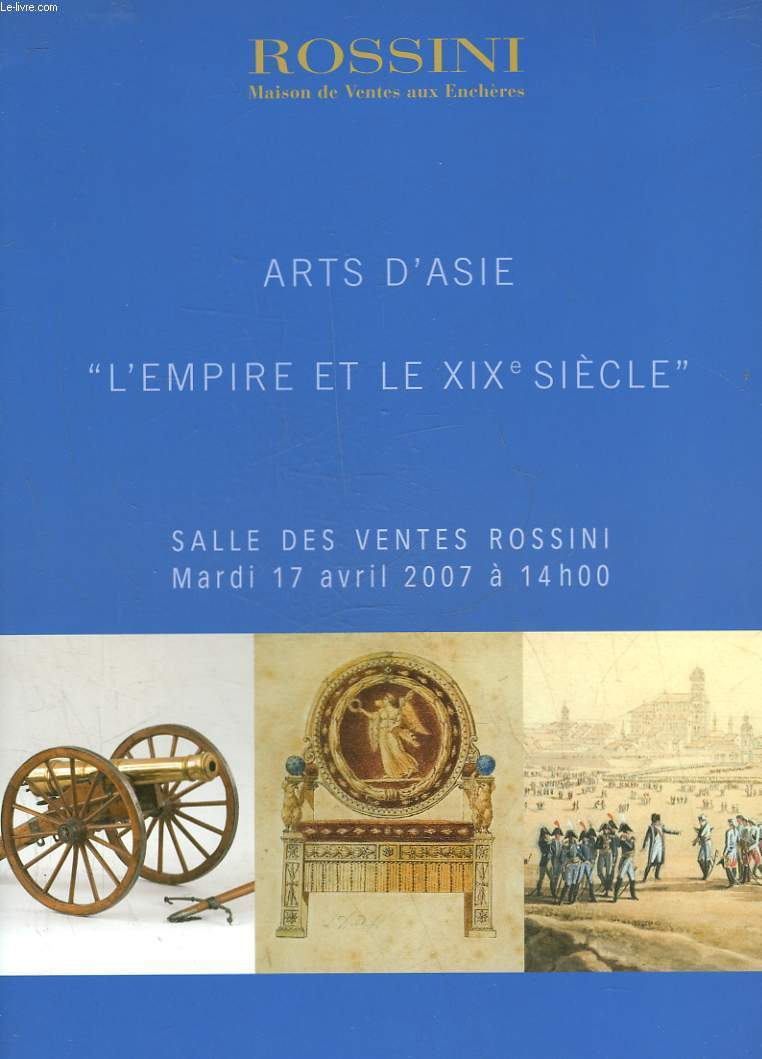 1 CATALOGUE DE VENTE AUX ENCHERES - ARTS D'ASIE - L'EMPIRE ET LE 19° SIECLE