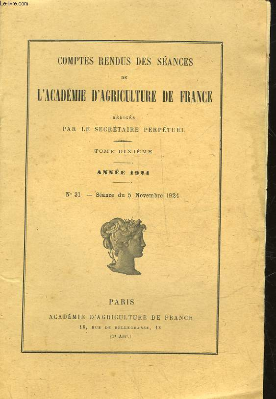 COMPTES RENDUS HEBDOMADAIRES DES SEANCES DE L'ACADEMIE D'AGRICULTURE DE FRANCE (MINISTERE DE L'AGRICULTURE) - 1924 - N°31 - SEANCE DU 5 NOVEMBRE 1924