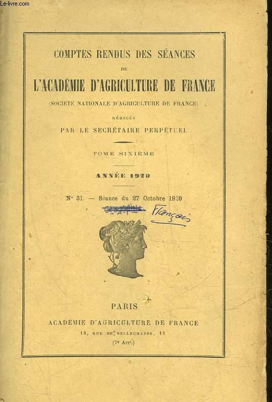 COMPTES RENDUS HEBDOMADAIRES DES SEANCES DE L'ACADEMIE D'AGRICULTURE DE FRANCE (MINISTERE DE L'AGRICULTURE) - 1929 - N°31 - SEANCE DU 27 OCTOBRE 1920