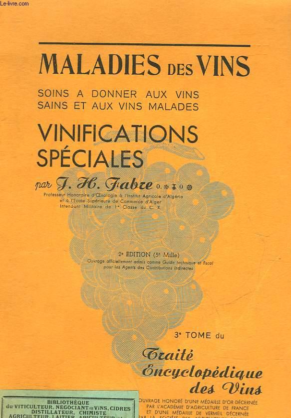 PROCEDES MODERNES DE VINIFICATION - TOME 3 - TRAITE ENCYCLOPEDIQUE DES VINS