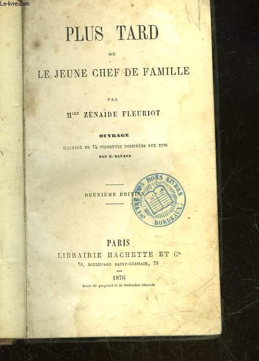PLUS TARD OU LE JEUNE CHEF DE FAMILLE