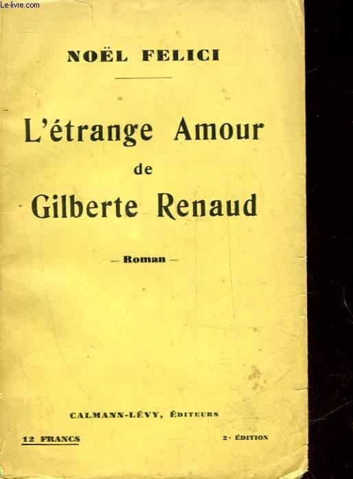 L'ETRANGE AMOUR DE GILBERTE RENAUD