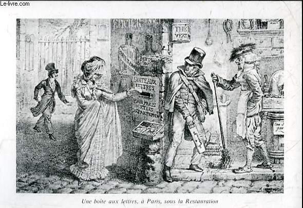 1 CARTE - COLLECTION MUSEE DE LA POSTE - UNE BOITE AUX LETTRE, A PARIS, SOUS LA RESTAURATION