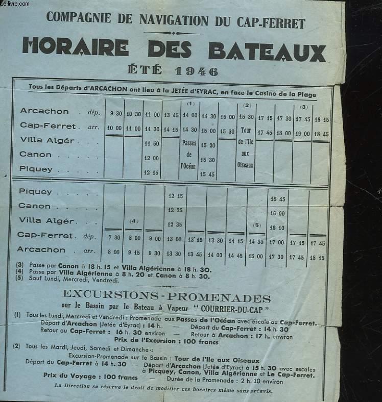 COMPAGNIE DE NAVIGATION DU CAP-FERRET - HORAIRE DES BATEAUX - ETE 1946
