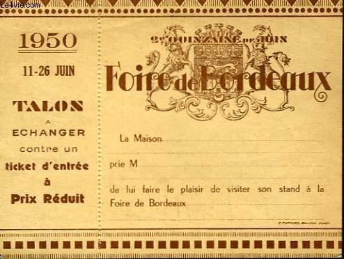 1 TICKET DE LA FOIRE DE BORDEAUX