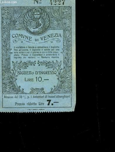 1 TICKET COMUNE DI VENEZIA - N°4227