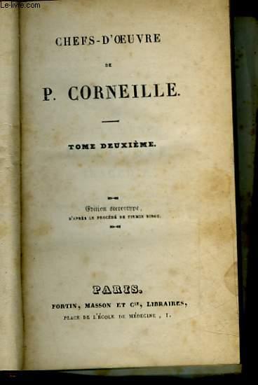CHEFS-D'OEUVRE DE P. CORNEILLE - TOME 2