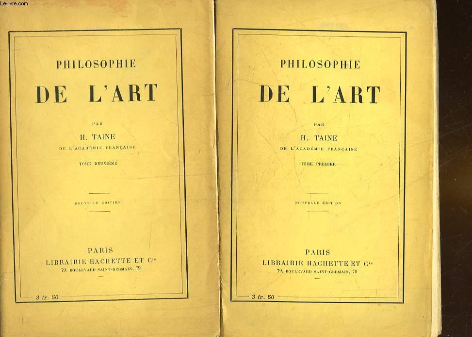 PHILOSOPHIE DE L'ART - 2 TOMES