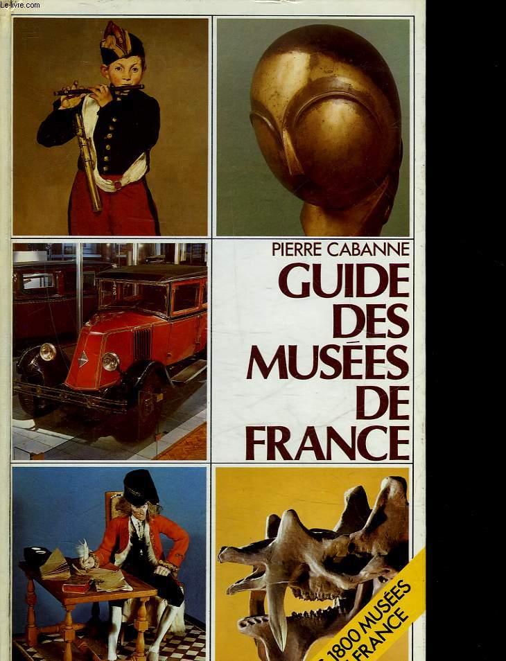 GUIDE DES MUSEES DE FRANCE