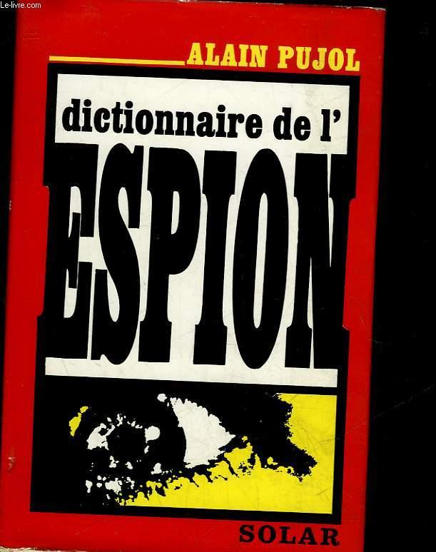 DICTIONNAIRE DE L'ESPION
