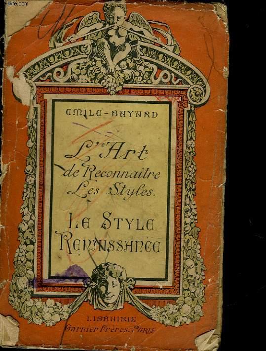 L'ART DE RECONNAITRE LES STYLES - LE STYLE RENAISSANCE