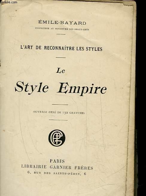 L'ART DE RECONNAITRE LES STYLES - LE STYLE EMPIRE
