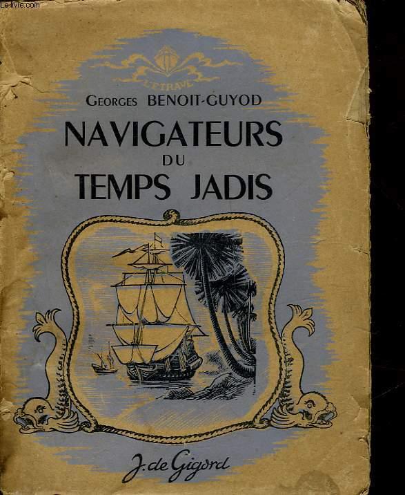 NAVIGATEURS DU TEMPS JADIS
