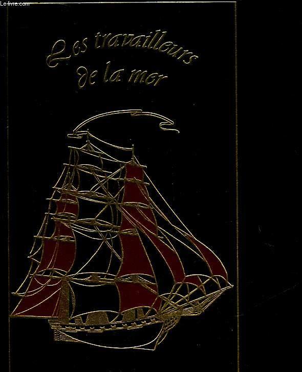 LES TRAVAILLEURS DE LA MER - TOME 2