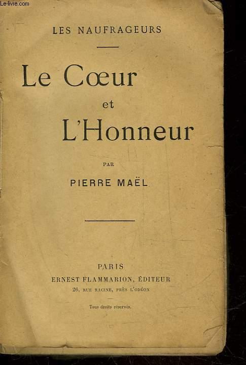 LE COEUR ET L'HONNEUR