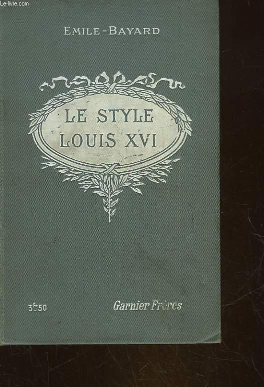 L'ART DE RECONNAITRE LES STYLES - LE STYLE LOUIS 16