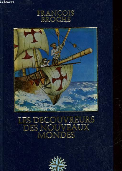 LES DECOUVREURS DES NOUVEAUX MONDES