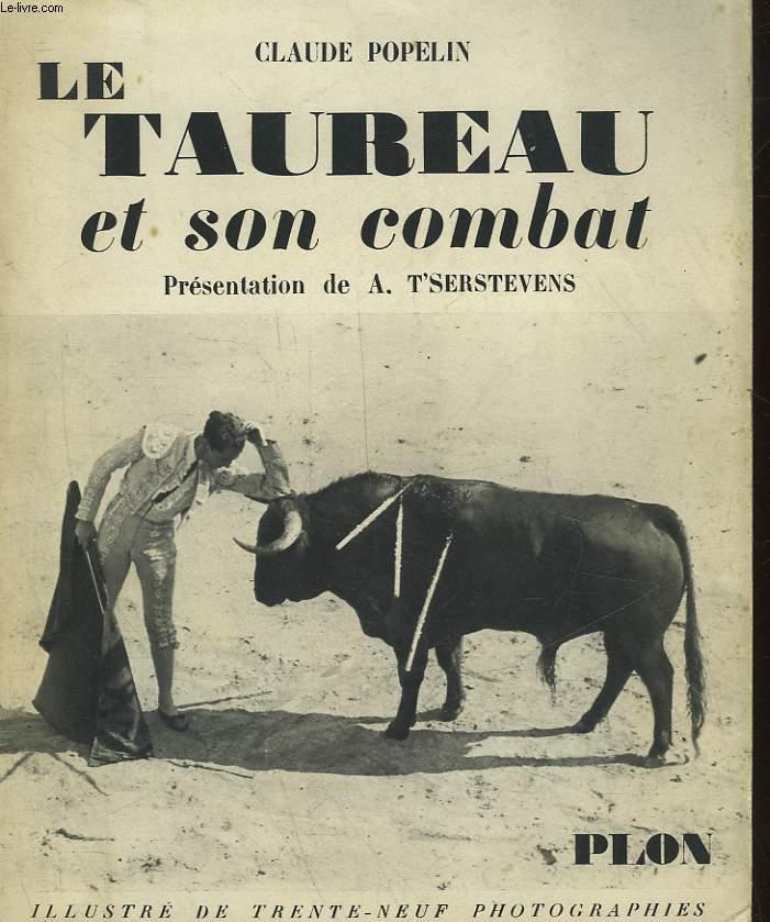 LE TAUREAU ET SON COMBAT