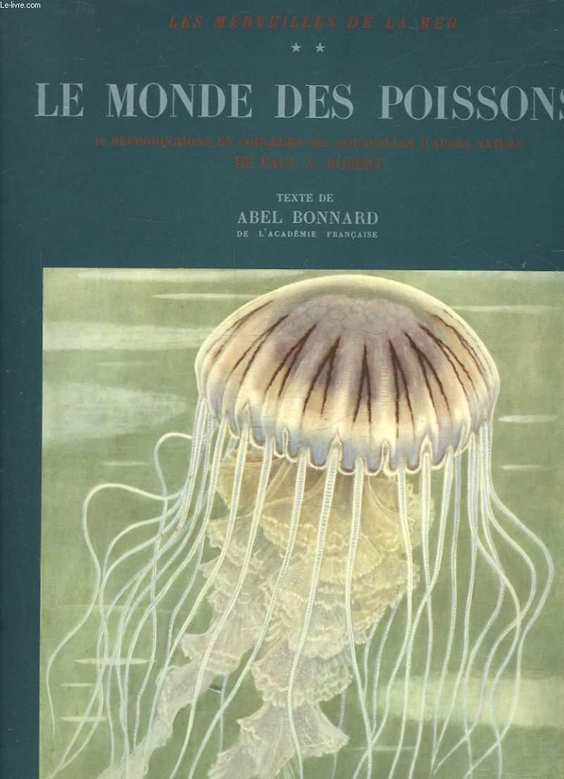 LES MERVEILLES DE LA MER - TOME 2 - LE MONDE DES POISSONS