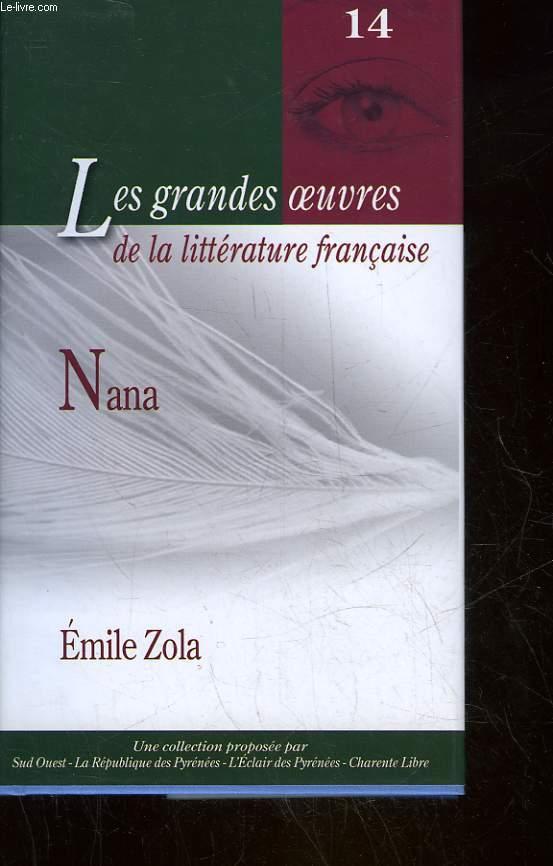 LES GRANDES OEUVRES DE LA LITTERATURE FRANCAISE - 14 - NANA