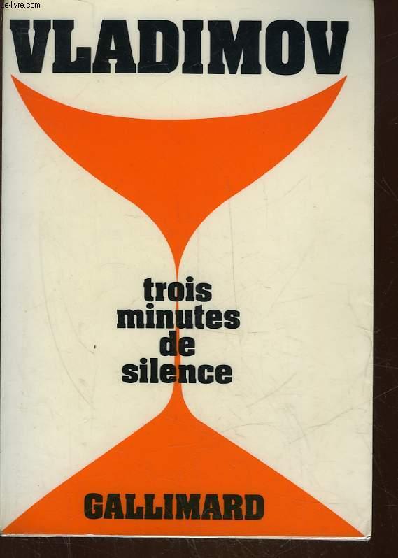 TROIS MINUTES DE SILENCE