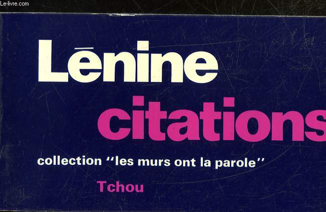 CITATIONS DE LENINE VICTOIRE POUR LES EXPLOITES