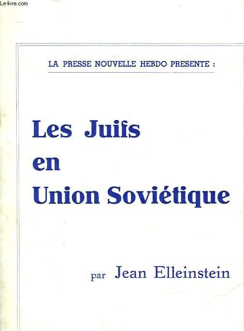 LES JUIFS EN UNION SOVIETIQUE